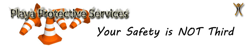 Playa Protective Services - Your Safety is NOT Third
